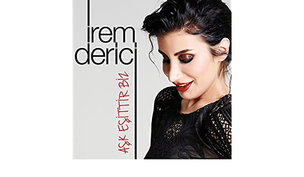 Ask Esittir Biz Karaoke By Irem Derici On Amazon Music Amazon Com