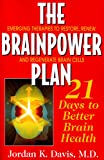 The Brainpower Plan, Jordan K. Davis, 1591201535