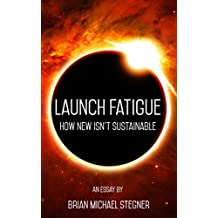 Launch Fatigue: How New Isn't Sustainable
