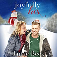 Joyfully His Audiobook by Jamie Beck Narrated by Kate Rudd