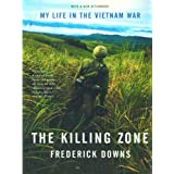 The Killing Zone: My Life in the Vietnam War