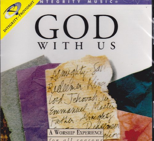 God With Us: A Worship Experience For All Seasons by