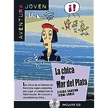 La Chica de Mar del Plata (+ CD): libro + CD