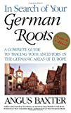 In Search of Your German Roots, Angus Baxter, 080631656X