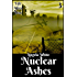 Nuclear Ashes Book Three (Life After War 3)