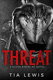 Threat (A Blood Riders MC Novel Book 1)