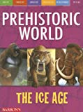 The Ice Age (Prehistoric World Books)