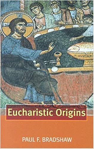 Download online Eucharistic Origins PDF, azw (Kindle), ePub