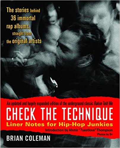 Liner Notes for Hip-Hop Junkies Check the Technique