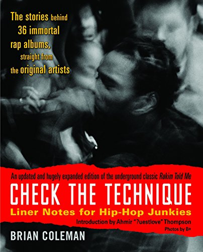 (Check the Technique: Liner Notes for Hip-Hop Junkies)