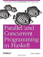 Parallel and Concurrent Programming in Haskell Front Cover