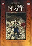 Splintered Peace, David Chart, 1589780272