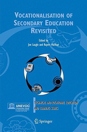 Vocationalisation of Secondary Education Revisited (Technical and Vocational Education and Training: Issues, Concerns and Prospects)