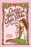 img - for Cross Your Heart, Connie Pickles book / textbook / text book
