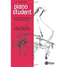 Piano Student: Level 2 (David Carr Glover Piano Library)