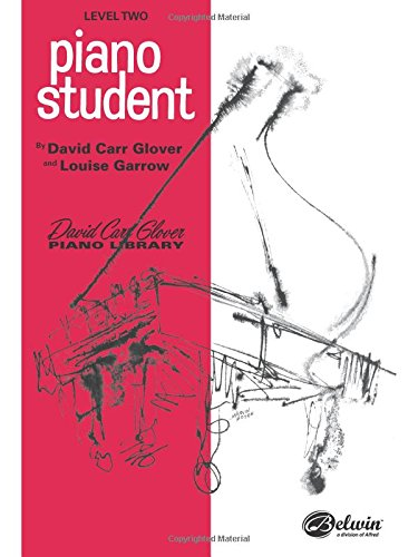 (Piano Student: Level 2 (David Carr Glover Piano Library))