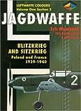 Jagdwaffe - Blitzkrieg and Sitzkrieg, Eric Mombeek, 0952686775