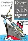 Une enquête à quatre pattes de Freddy la Truffe : Croisière aux petits oignons par Piquomble