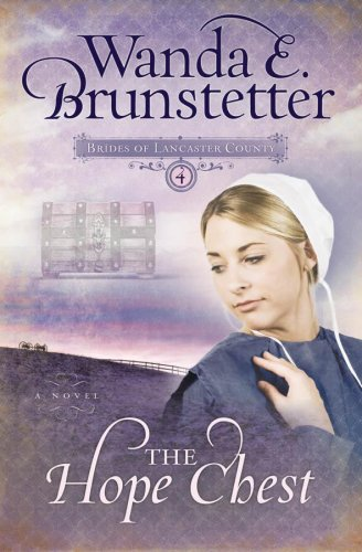 Download The Hope Chest (Brides of Lancaster County, Book 4) PDF