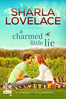 A Charmed Little Lie (Charmed in Texas) by [Lovelace, Sharla]