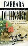 Fulfillment, Barbara Delinsky, 1551668815