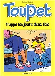 """Afficher """"Toupet n° 1 Toupet frappe toujours deux fois"""""""