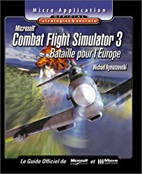 Combat Flight Simulator 3 : Stratégies et secrets (avec CD-Rom)