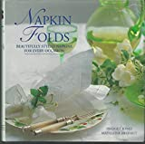 img - for Napkin Folds: Beautifully Styled Napkins For Every Occasion book / textbook / text book