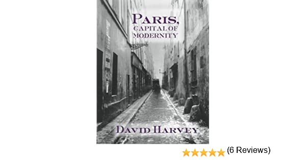 Paris, Capital of Modernity: Amazon.es: Harvey, David: Libros en idiomas extranjeros