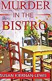 Murder in the Bistro (The Maggie Newberry Mysteries) (Volume 9)