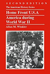 Home Front U.S.A.: America during World War II by Allan M. Winkler (2000-01-02)