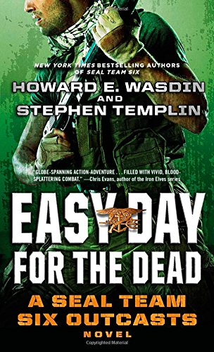 Easy Day for the Dead: A SEAL Team Six Outcasts Novel PDF
