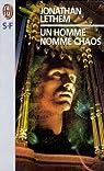 Un homme nomme chaos