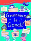 Grammar Is Great!, Ruth Thomson, 1931983062