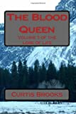 The Blood Queen, Curtis Brooks, 1492809500
