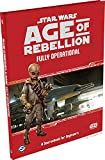 Age of Rebellion - Fully Operational Star Wars: einsatzfähig: A Sourcebook für Ingenieure