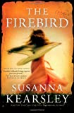 The Firebird, Susanna Kearsley, 140227663X