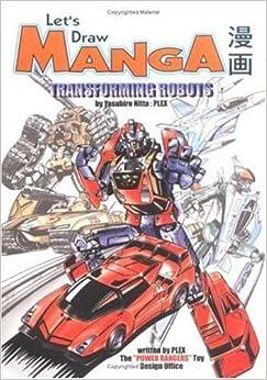 Let's Draw Manga: Transforming Robots