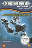 Las profundidades de Metru Nui/The Darkness Below (Bionicle Aventuras) (Spanish Edition)