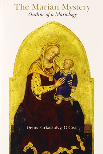 Marian Mystery: Outline of a Mariology