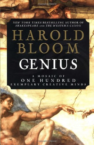 Genius: A Mosaic of One Hundred Exemplary Creative Minds, Bloom, Harold