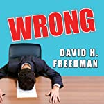 Wrong | David H. Freedman