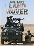 Military Land Rover, Pat Ware, 0711031894