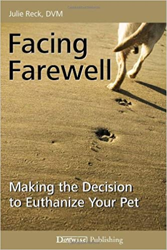Book Facing Farewell: Making the Decision to Euthanize Your Pet