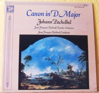 Pachelbel: Canon in D Major, Fasch: Concerto in D Major, Sinfonia in G Major, Sinfonia in A Major; Jean-Francois Paillard Chamber Orchestra by Musical Heritage Society