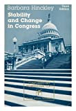 Stability and Change in Congress, Hinckley, Barbara, 006042852X
