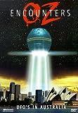 OZ Encounters: UFO's in Australia