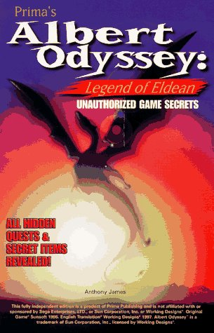 Albert Odyssey: Legend of Eldean: Unauthorized Game Secrets (Secrets of the Games Series)