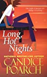 img - for Long, Hot Nights by Candice Poarch (2008-05-01) book / textbook / text book