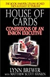 img - for House of Cards: Confessions of an Enron Executive book / textbook / text book